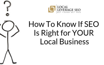 Is SEO Right For YOUR Local Business?